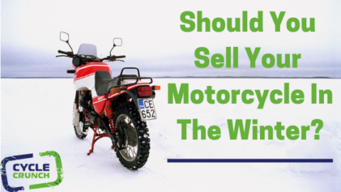 Should You Sell Your Motorcycle In The Winter?
