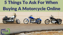 5 Things To Ask For When Buying A Motorcycle Online