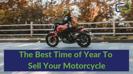 The Best Time To Sell Your Motorcycle